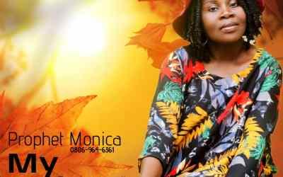 ALBUM: Prophet Monica – My Defender (Video & Audio)