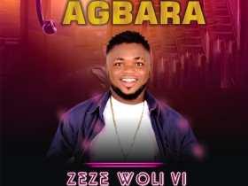 Zeze Woli Vi - Agbara