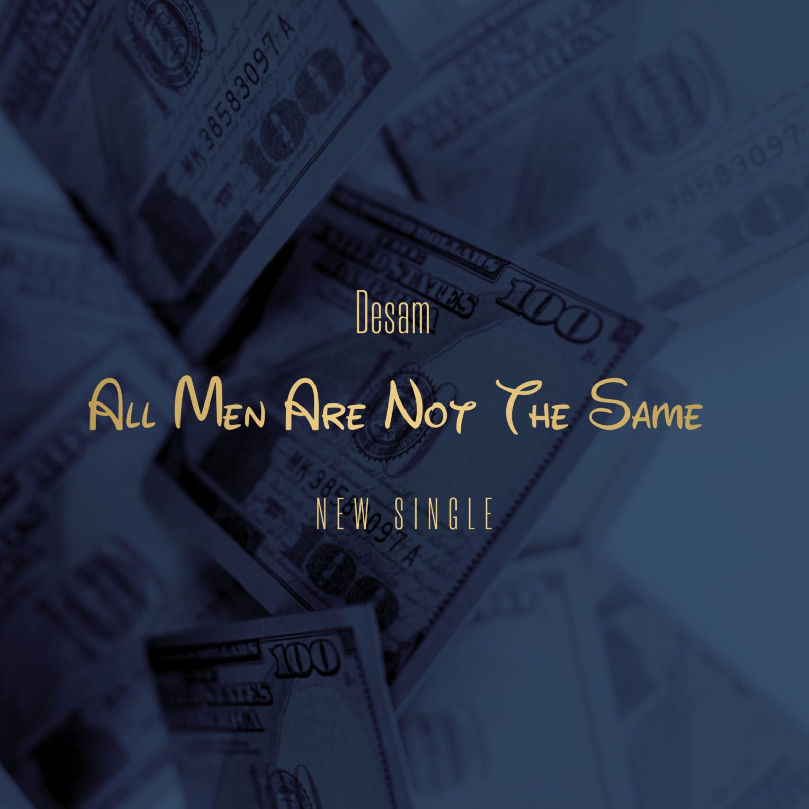 Desam - All men are not the same