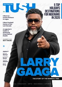 Larry Gaaga Covers 26th Issue of Tush Magazine