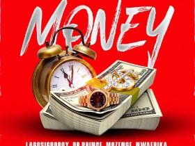 Daddypee - Money Ft. LagosIgboBoy x Dr Prince x Mozenge x Nwafrika