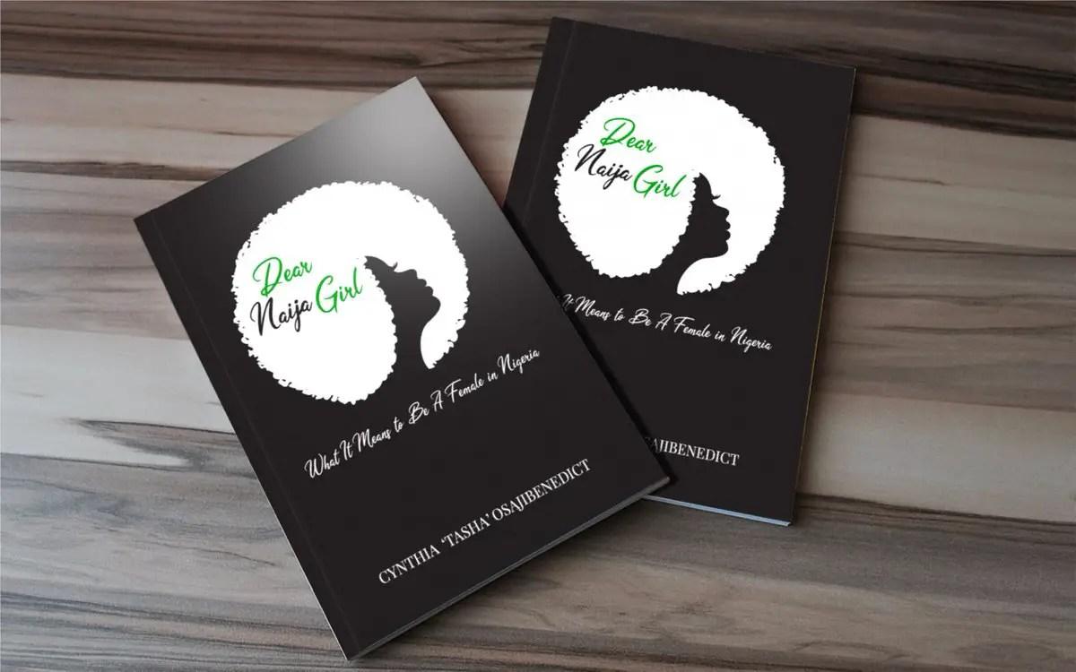 Dear Naija Girl a book by Cynthia 'Tasha' Osajibenedict