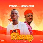 Fedex - Money Ft Mono Cruz