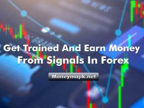 Moneymajik: Get Trained And Earn Money From Signals In Forex