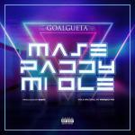 Goalgueta - Mase Paddy Mi Ole