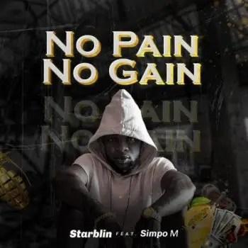 Starblin - No Pain No Gain Ft. Simpo-M