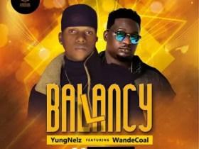 YungNelz x Wande Coal - Ballancy