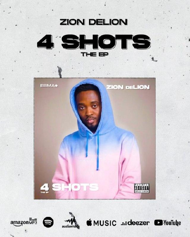Zion DeLion - 4 Shots (The EP)