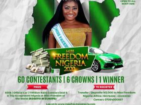 Miss Freedom Nigeria 2020 Competition For Young Vibrant Ladies