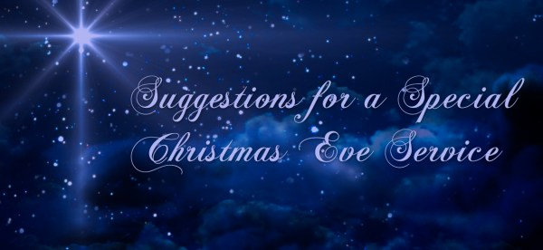A Special Christmas Eve Service - 'For Every Man'