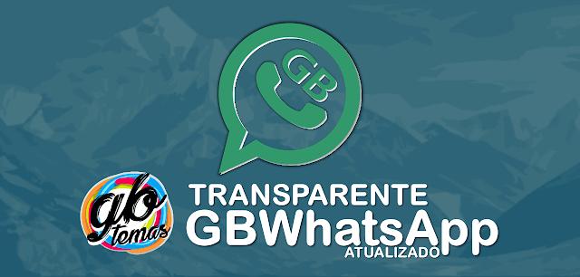 Download GBWhatsapp Transparente Atualizado v6.55