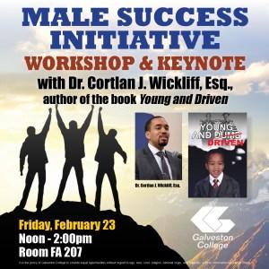 Galveston College Male Success Initiative to present Dr. Cortlan Wickliff