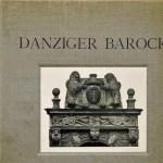 Danziger Barock – galeria zdjęć