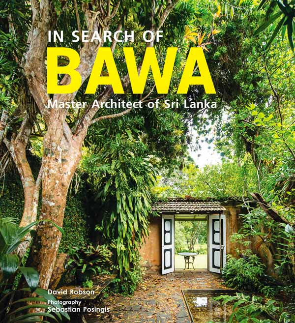In Search of BAWA master architect of Sri Lanka book cover