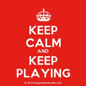 calmo e continua a giocare