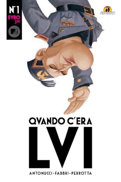 La copertina del fumetto. Notare il Dvx a testa in giù, scelta che probabilmente tocca ancora i nervi scoperti di molte persone.