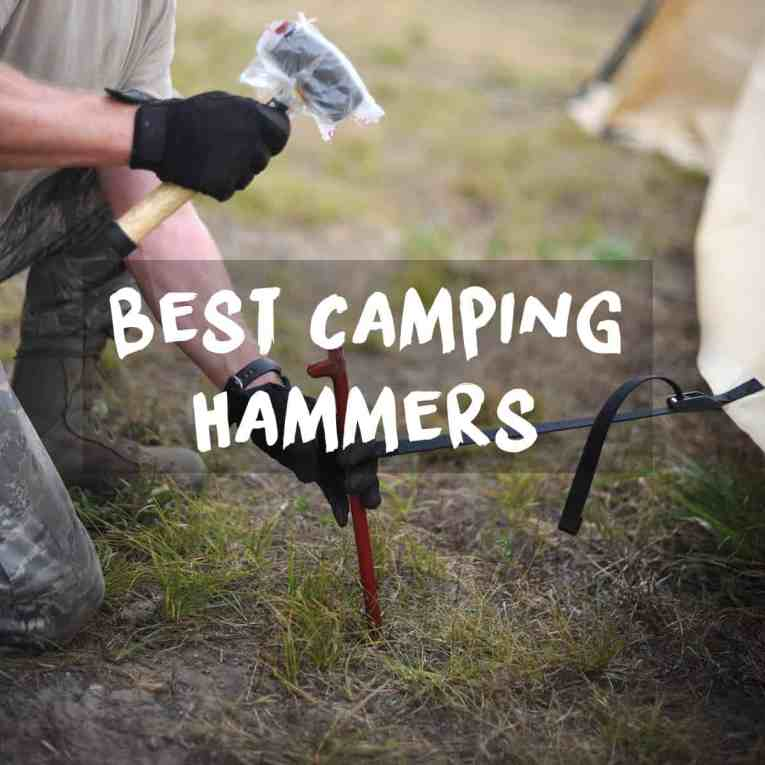 Best camping hammer for tent stakes