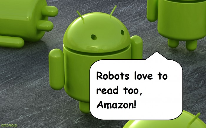 Hey Amazon, Where's Kindle for Android?