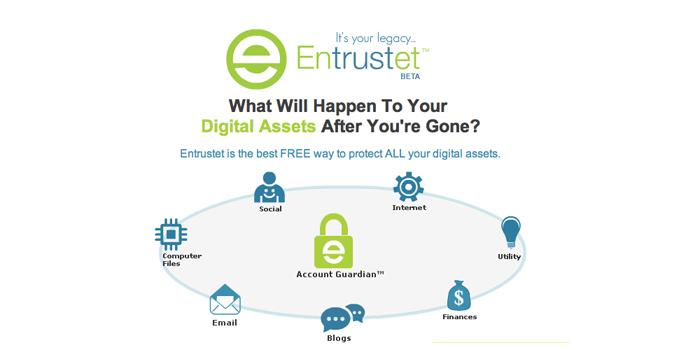 Entrustet: Caring For Your Digital Assets When You're Gone