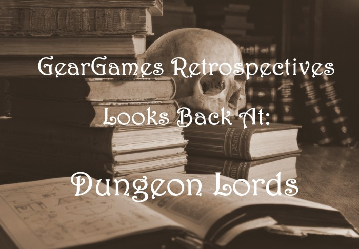 GearGames Retrospective: Dungeon Lords (2005, RPG)