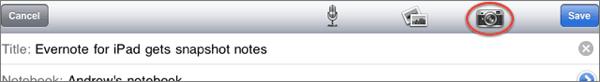 iPad App Update: Evernote App Update Brings Snapshot Notes to iPad 2