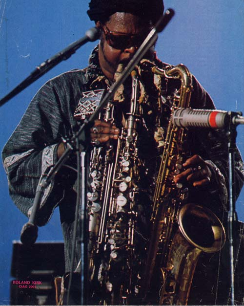 Music Diary Songs of Note: An Evening With Rahsaan Roland Kirk