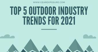 Top 5 Outdoor Industry Trends 2021