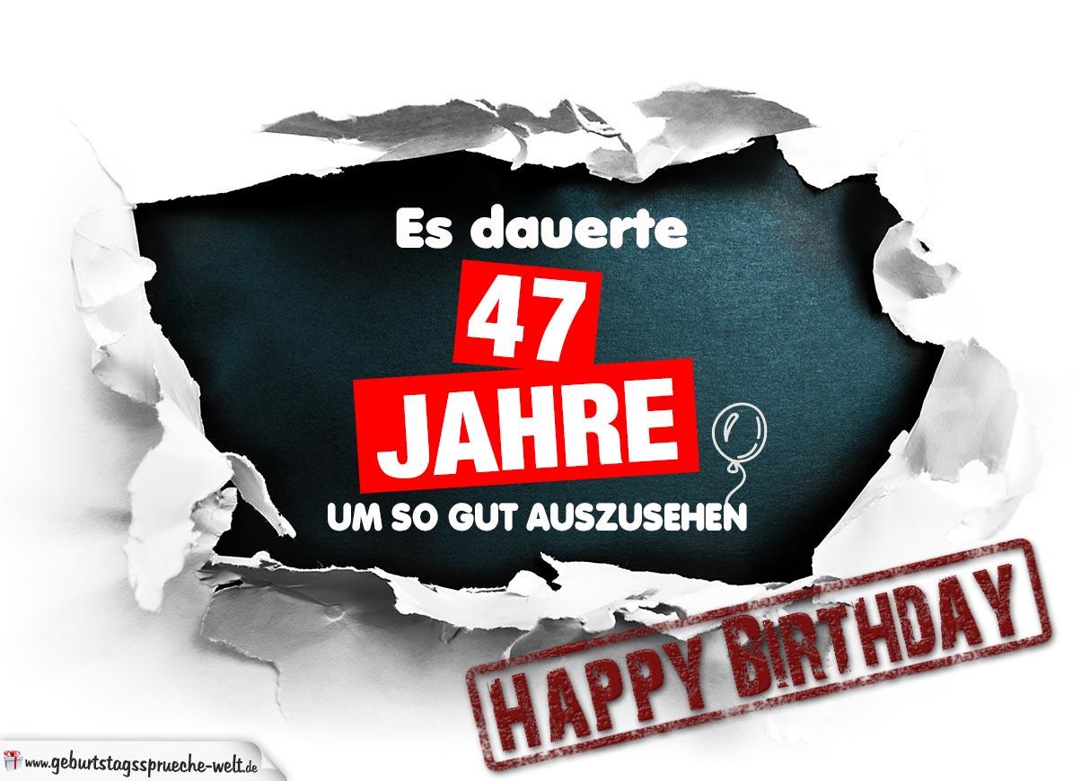 47 Geburtstag Lustige Geburtstagskarte Kostenlos