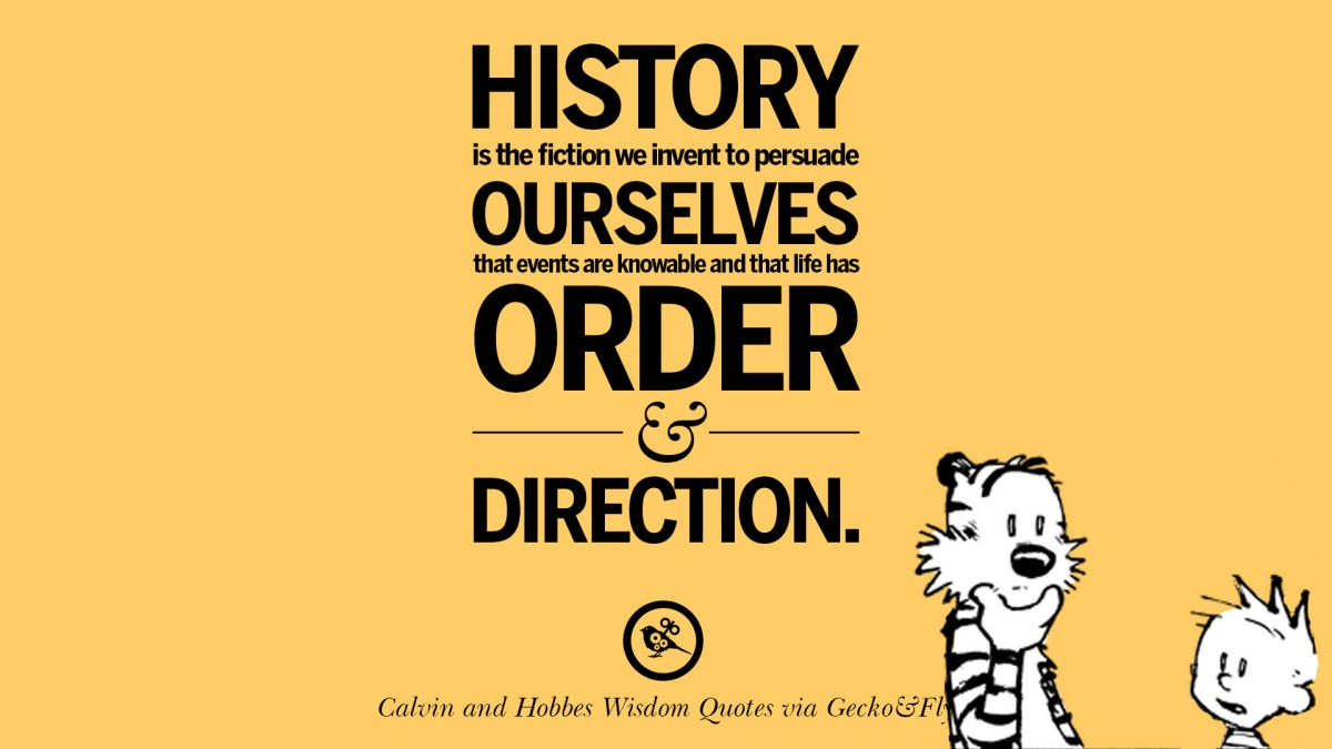 10 Calvin And Hobbes Words Of Wisdom Quotes And Wise Sayings