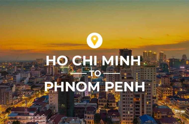 Ho Chi Minh to Phnom Penh travel guide