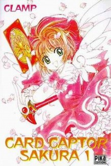 Card Captor Sakura Tome 1