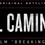 El Camino : A Breaking Bad Movie arrivera le 11 octobre sur Netflix !
