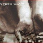 [Goo Goo Dolls] Here Is Gone