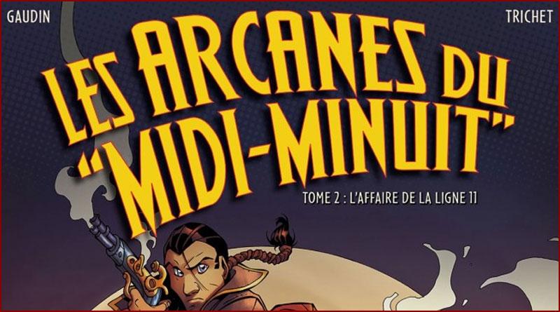 Les Arcanes du Midi-Minuit