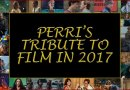 Perri's Tribute to Film