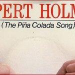 [Rupert Holmes] Escape (The Piña Colada Song)