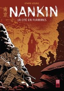 Nankin - La cité en flammes