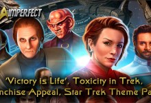 Photo of 'Victory is Life', Toxicity in Trek, Franchise Appeal, Star Trek Theme Parks