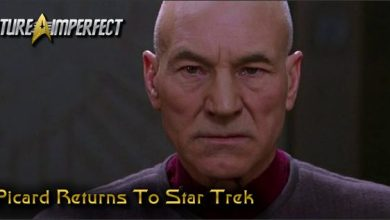 Photo of Picard Returns To Star Trek And Thoughts For The New Series