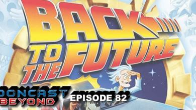 Photo of ToonCast Beyond – EP 82 – Back to the Future The Animated Series