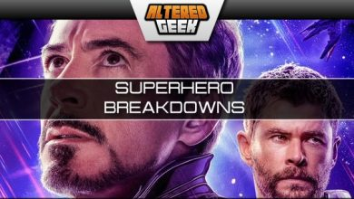 Photo of Altered Geek – 322 – Superhero Breakdowns