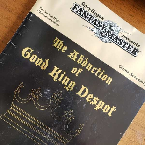 Gary Gygax - The Abduction of Good King Despot