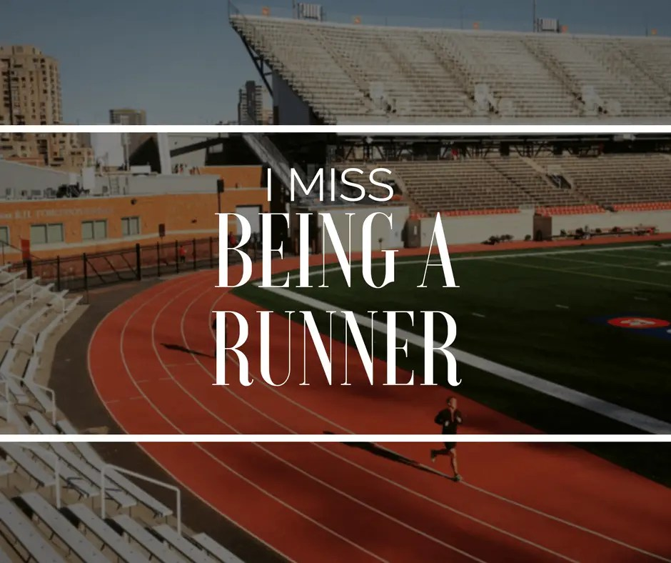 I Miss Being a Runner Geek Fitness