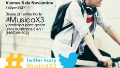 Twitter Party #MusicaX3