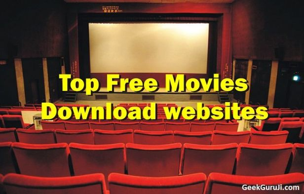 Free Movies Download websites - Watch movies online free full movie