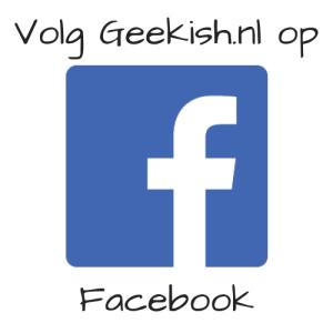 Volg Geekish.nl op Facebook