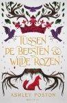 Recensie: Tussen de beesten en wilde rozen is een spannend sprookje