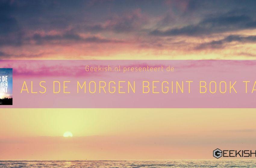 ADMB Blogtour: Als de morgen begint boektag