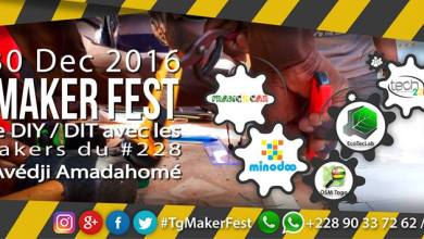 Photo of #TgTech : Togo Maker Fest 2016 les 29 et 30 Décembre