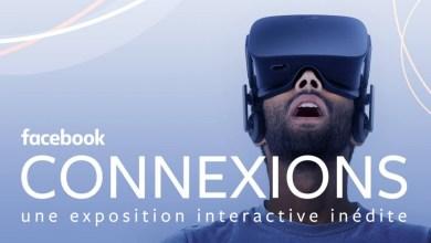 Photo of Connexions – L'exposition sur les technologies de demain par Facebook